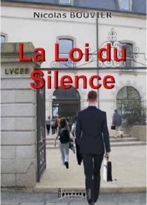 La loi du silence - NicolasBouvier
