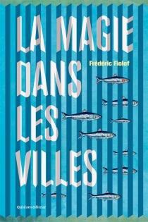 La magie dans les villes - FrédéricFiolof