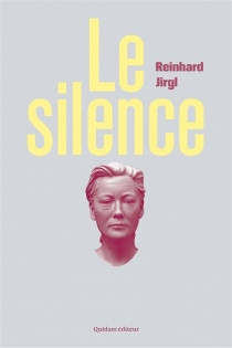 Le silence - ReinhardJirgl