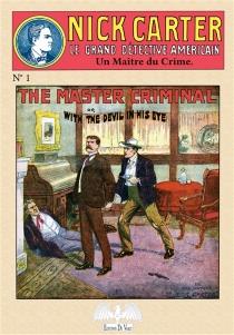 Nick Carter : le grand détective américain - John R.Coryell