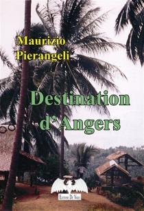 Destination d'Angers - MaurizioPierangeli