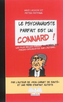 Le psychanalyste parfait est un connard ! - MaudLacroix