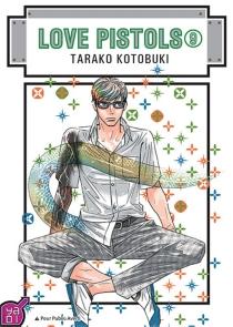 Love pistols - TarakoKotobuki