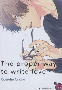 The proper way to write love - Ogeretsu Tanaka