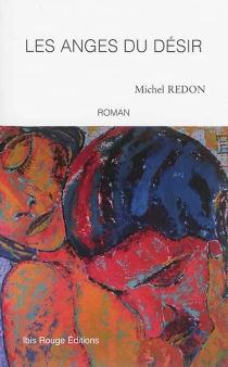 Les anges du désir - MichelRedon