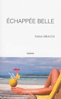 Echappée belle - ValérieSiracus
