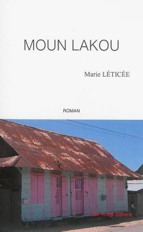 Moun Lakou - MarieLéticée