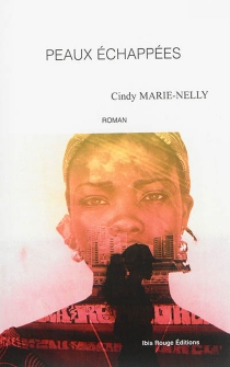 Peaux échappées - CindyMarie-Nelly