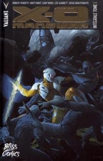 X-O Manowar : intégrale - MattKindt