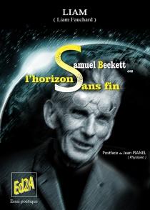 Samuel Beckett ou L'horizon sans fin - LiamFauchard