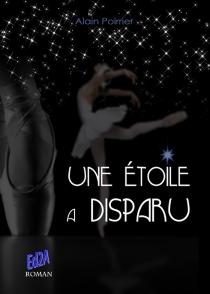 Une étoile a disparu - AlainPoirrier
