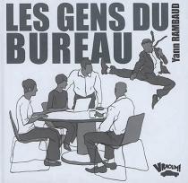 Les gens du bureau - YannRambaud