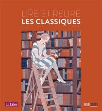 Lire et relire les classiques -