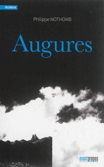 Augures - PhilippeNothomb