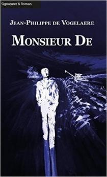 Monsieur De - Jean-Philippe deVogelaere