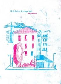 De la fenêtre, le trompe-l'oeil - BenoîtGuillaume