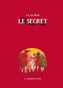 Le secret - L.L. deMars