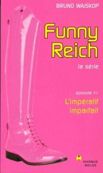 Funny Reich : la série - BrunoWajskop