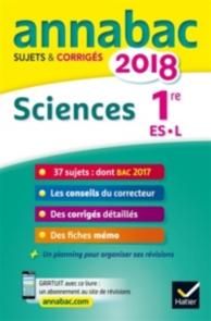 Sciences : 1re ES, L : 2018