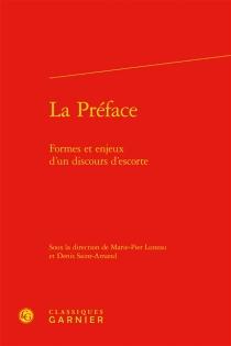 La préface : formes et enjeux d'un discours d'escorte -