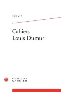Cahiers Louis Dumur, n° 2 -