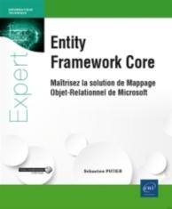 Entity Framework Core : maîtrisez la solution de mappage objet-relationnel de Microsoft