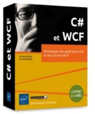 C# et WCF : développez des applications C# et des services WCF