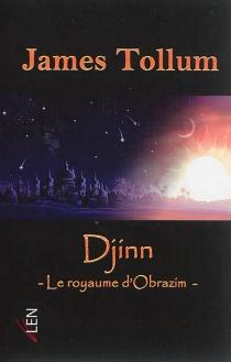 Djinn : le royaume d'Obrazim - JamesTollum
