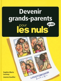 Devenir grands-parents pour les nuls en BD - Jeanne Gaullier