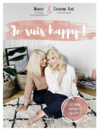 Je suis happy ! : le guide sophro et lifestyle