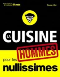 La cuisine pour les hommes nullissimes