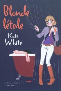 Blonde létale - KateWhite