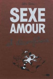 Sexe, amour et déconfiture - FabriceTarrin