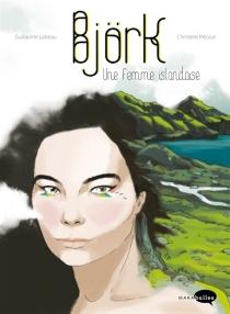 Björk, une femme islandaise - GuillaumeLebeau