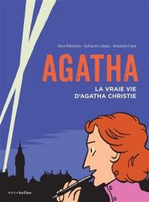 Agatha : la vraie vie d'Agatha Christie - AlexandreFranc