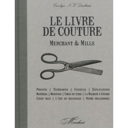 merchant mills livre de couture projets techniques. Black Bedroom Furniture Sets. Home Design Ideas