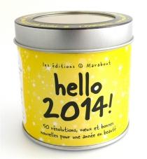 Hello 2014 ! -