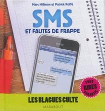 SMS et fautes de frappe - MarcHillman