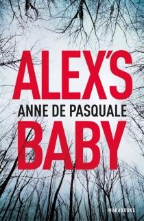 Alex's baby - AnneDe Pasquale
