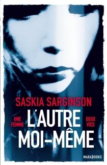 L'autre moi-même - SaskiaSarginson