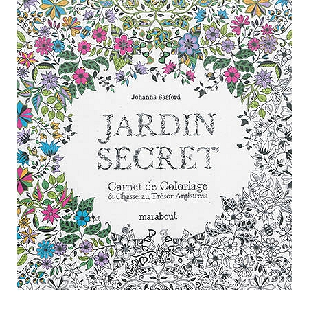 jardin secret carnet de coloriage chasse au tr sor antistress autres loisirs cr atifs. Black Bedroom Furniture Sets. Home Design Ideas