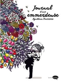 Journal d'une emmerdeuse - AgustinaGuerrero