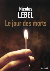 Le jour des morts - NicolasLebel