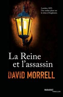La reine et l'assassin - DavidMorrell