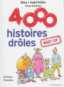 4.000 histoires drôles : best of - AndréGuillois