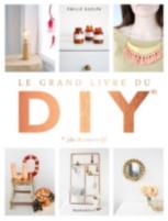 Le grand livre des DIY (do it yourself)