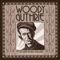 Woody Guthrie : et les Dust Bowl Ballads - Nick Hayes