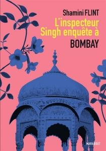 Une enquête de l'inspecteur Singh - ShaminiFlint