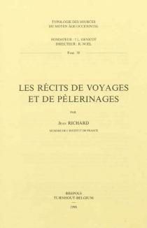 Les récits de voyages et de pèlerinages - JeanRichard