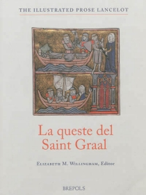 La queste del Saint Graal| The quest of the Holy Grail : from the old French Lancelot of Yale 229 with essays, glossaries and notes to the text -